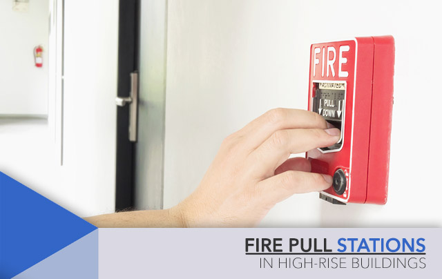 fire pull stations in high-rise buildings